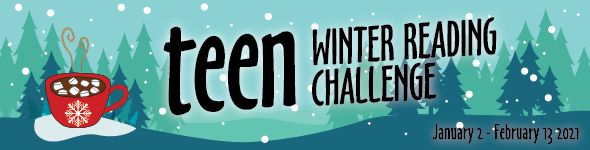 Teen Winter Reading challenge banner with trees and cocoa mug; January 2-February 13